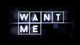 Want Me | Geometry Dash