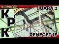 Come Back Aksi Kacer Kpk Juara  Di Event Banteng Cup  Feat Anniversary Juri Singbebas   Mp3 - Mp4 Download