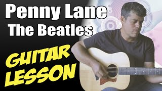 Penny Lane ♦ Guitar Lesson ♦ Tutorial ♦ Cover ♦ Tabs ♦ The Beatles ♦ Part 1/2