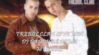 Trebol Clan Live Mix ★★Estreno 2011★★ - DJ Daddy