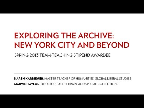 Exploring the Archive: New York City and Beyond