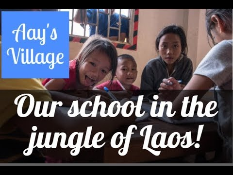 WE STARTED AN ORGANIZATION IN THE JUNGLE OF LAOS