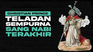 CLIP: The Perfect Example Of The Last Prophet   Christian Prince - Indonesian Subtitles