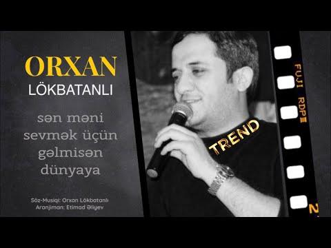 Orxan Lökbatanlı - Sevmək  (2019)