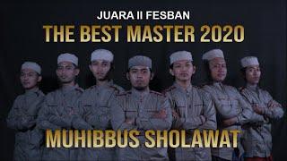 Terbaik 2 | Muhibbus Sholawat | FesBan The Best Master Online 2020 | Official Audio