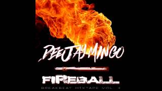 Dj MiNGo // FIREBALL // Bboy Mixtape 2015 Vol.4