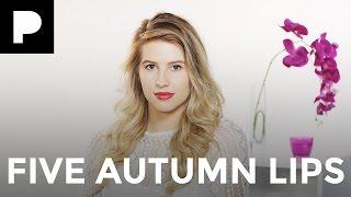 Hannah Leigh's Top 5 Autumn/Winter Lip Looks!