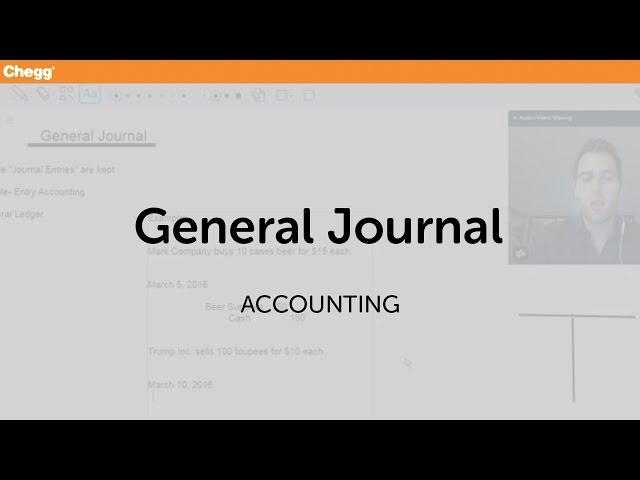General Journal | Accounting | Chegg Tutors