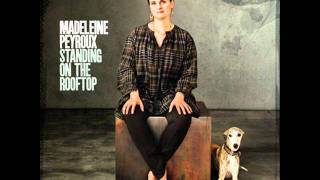 Don't Pick A Fight With A Poet - Madeleine Peyroux...