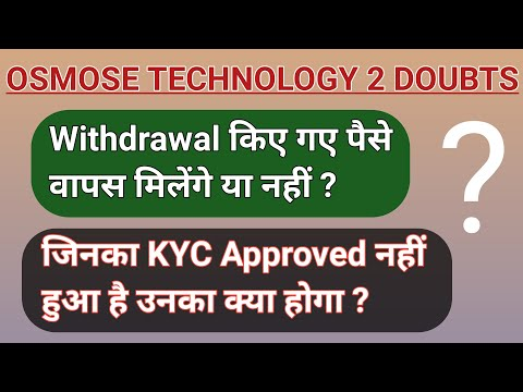 Osmose Technology Withdrawal & Kyc Problem ll Must Watch