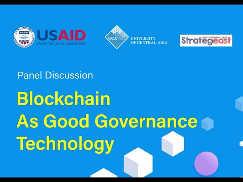 Panel Discussion: 'Blockchain As Good Governance Technology'