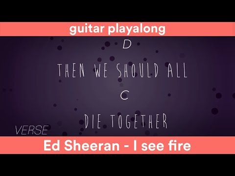 I See Fire - Ed Sheeran / (Chords and Lyrics) - Guitar