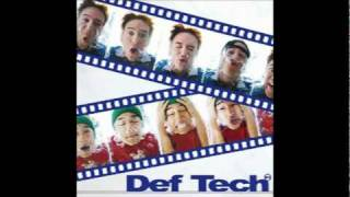 Watch Def Tech Jah Live video