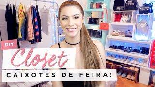 DIY :: Closet + Dicas de Organização!!! (caixotes de feira) #diy #closet #organizacao #armario