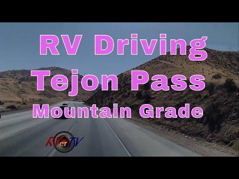 RV Travel...RV Driving...Tejon Pass ..Steep Mountain Grade...I-5...Lake Pyramid RV Resort..RVerTV