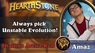 Hearthstone Arena - 12 wins Shaman. Always pick Unstable Evolution!