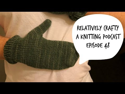 Relatively Crafty: A Knitting Podcast (48)