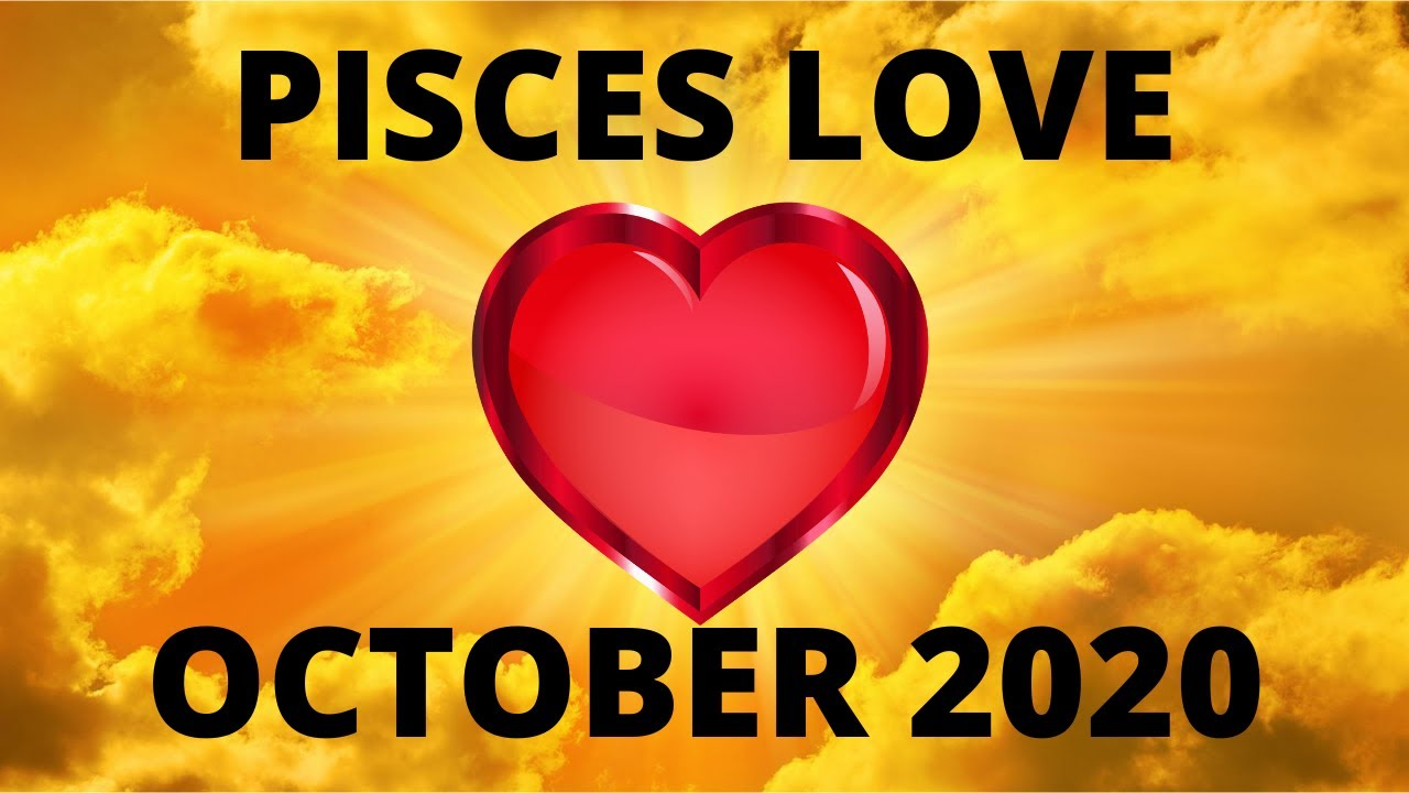 PISCES LOVE *SEEING THE LIGHT* OCTOBER 2020
