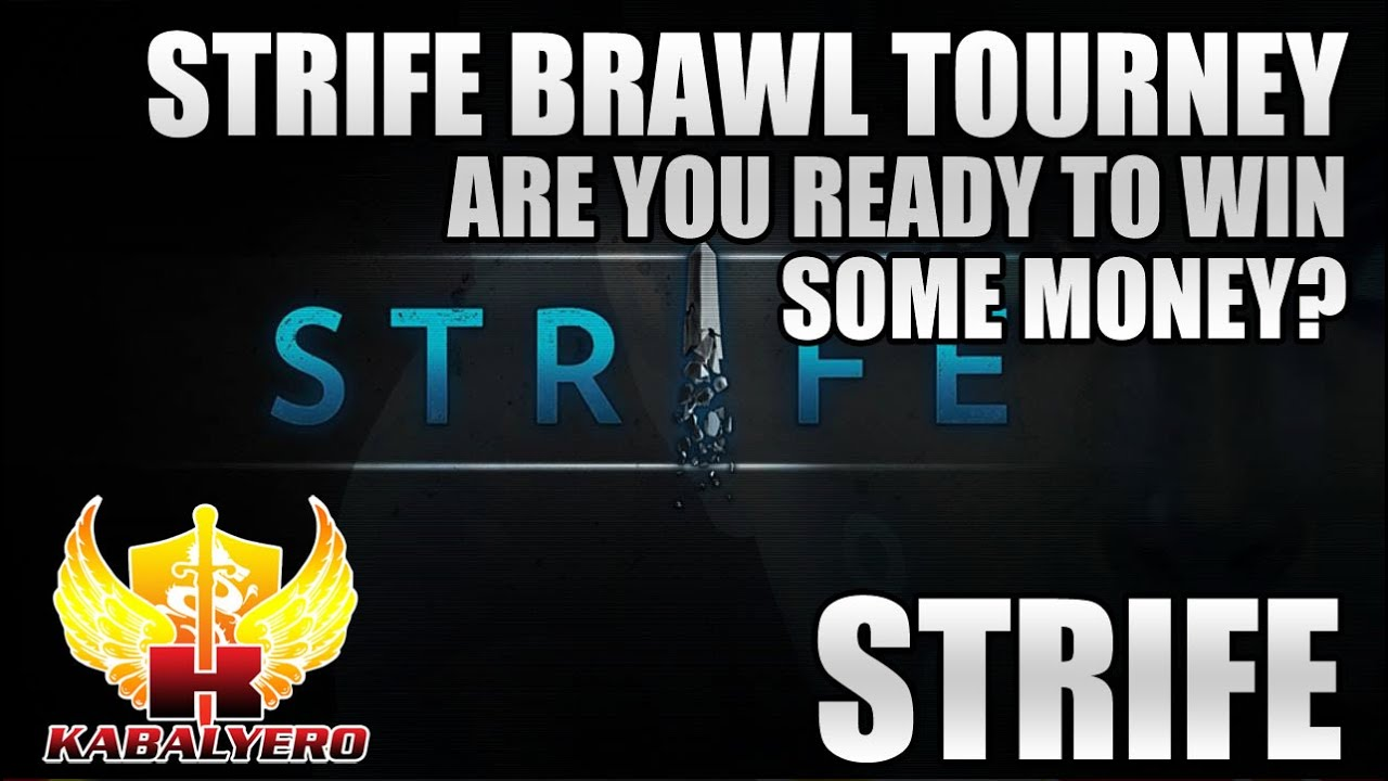 Strife Brawl Tournament, Are You Ready To Win Some Money?