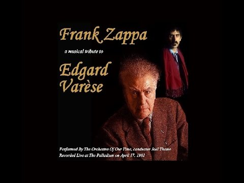 FRANK ZAPPA a musical tribute to EDGARD VARESE