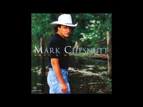 Mark Chesnutt -