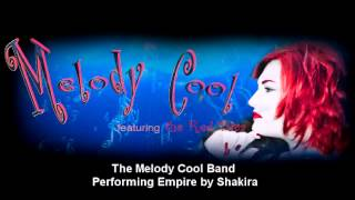 Melody Cool Band performing Empire by Shakira