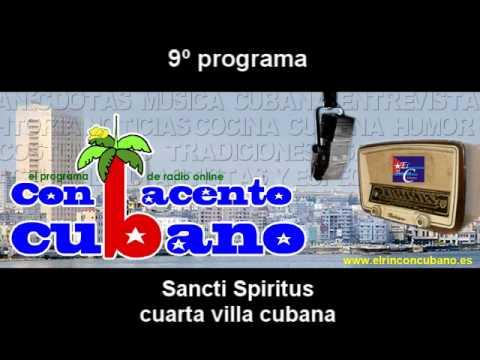 """9º programa, """"Con acento Cubano"""" A Sancti Spiritus."""