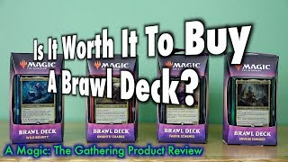 Is It Worth It To Buy A Brawl Deck? A Magic: The Gathering Product Review