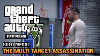 GTA 5 - Mission #34 - The Multi Target Assassination [First Person Gold Medal Guide - PS4]