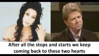 Peter Cetera and Cher -  After all (with lyrics)