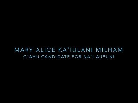Mary Alice Kaʻiulani Milham for Delegate