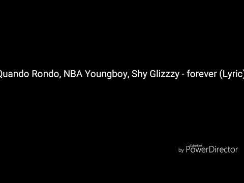 Quand Rondo,NBA Youngboy Shy Glizzzy-forever (Lyric)