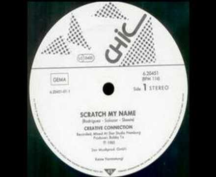 CREATIVE CONNECTION - Scratch My Name (1985)