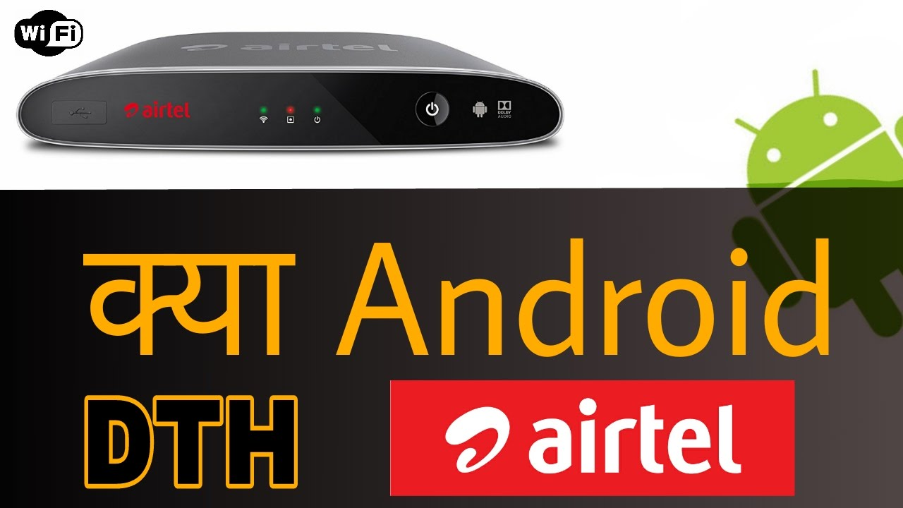 AIRTEL Android Smart DTH with Wifi & ANDRIOD (6 0)V 2017