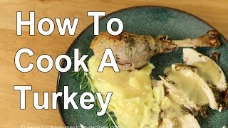 How To Cook A Thanksgiving Turkey With Homemade Gravy Recipe | Rockin Robin Cooks recipe