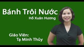 Bánh trôi nước - Ngữ văn 7 - Cô Tạ Minh Thủy