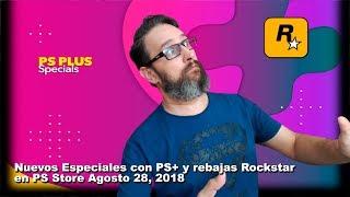Nuevos especiales con PS+ y rebajas R* en PS Store Agosto 28, 2018