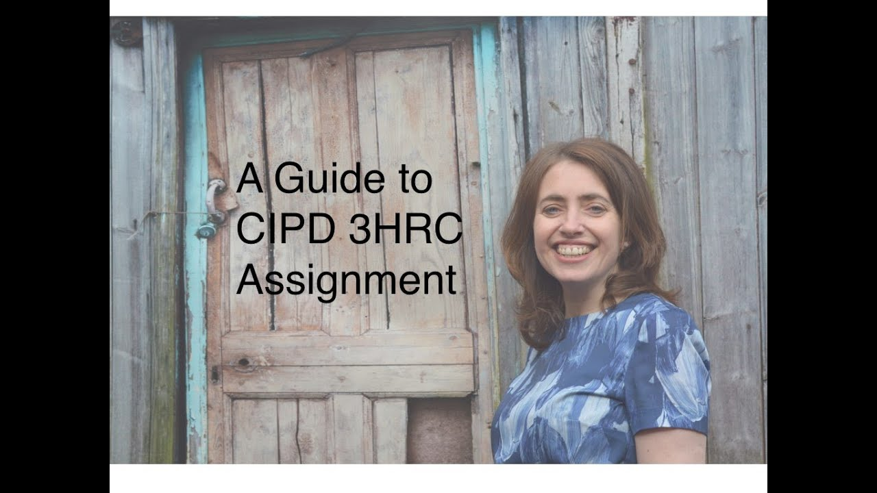 cipd 3hrc Home hrm essays | human resource management assignments all essays £999 at study-aidscouk we are proud to offer a vast collection of hrm essay topics.