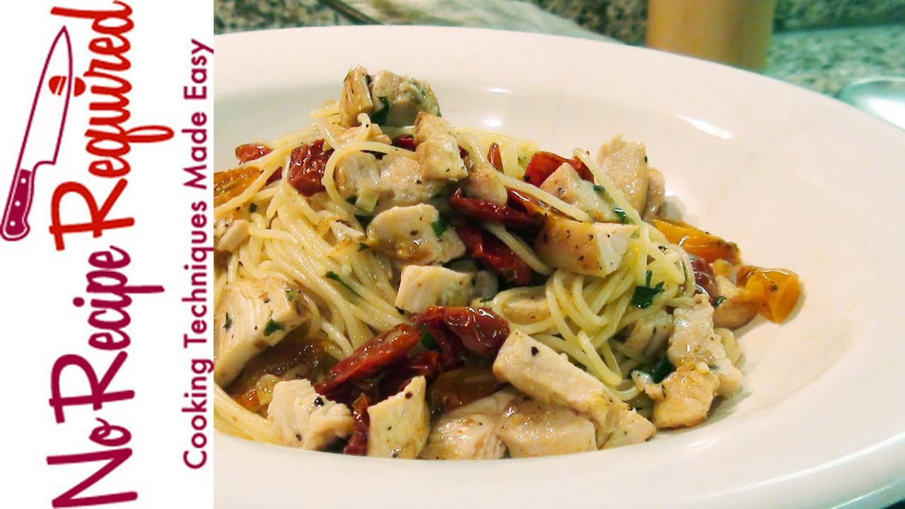Angel Hair Pasta With Chicken Sundried Tomato Noreciperequired
