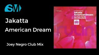 Jakatta-American Dream-Joey Negro Club Mix(2001)