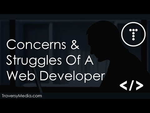 Concerns & Struggles Of A Web Developer