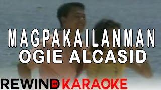 Ogie Alcasid   Magpakailanman   Karaoke Version