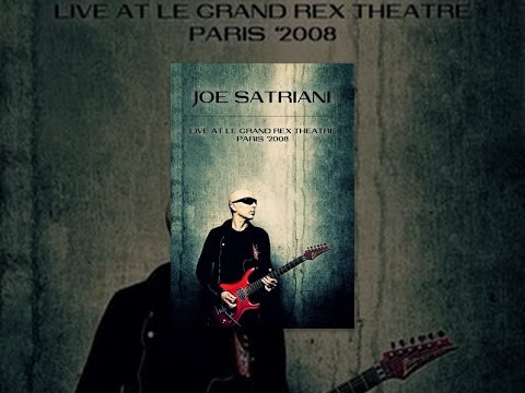 Joe Satriani - Live at the Grand Rex Theater, Paris