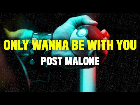 Post Malone – Only Wanna Be With You (Lyrics) [Pokemon 25th Anniversary Song]