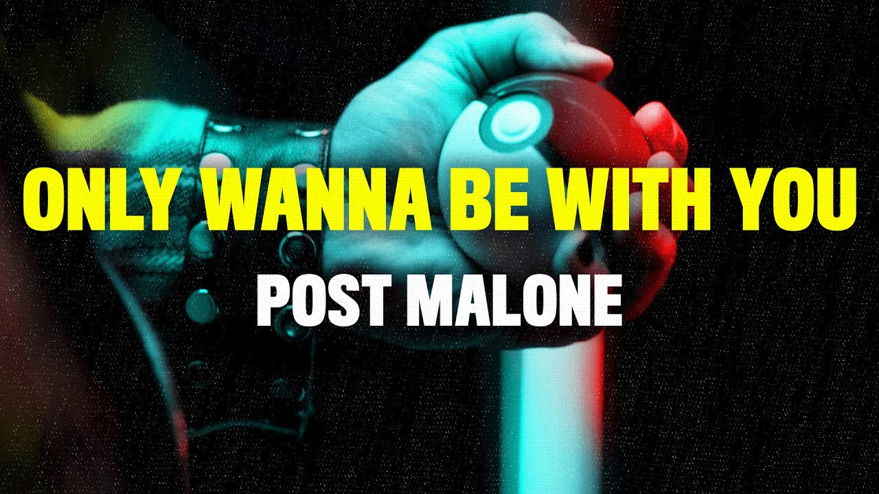Post Malone - Only Wanna Be With You (Lyrics) [Pokemon 25th Anniversary Song]