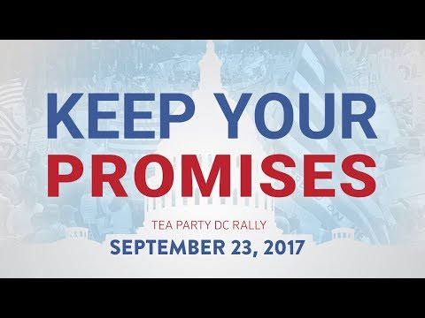 """Tea Party Patriots DC Rally """"Keep Your Promises"""""""
