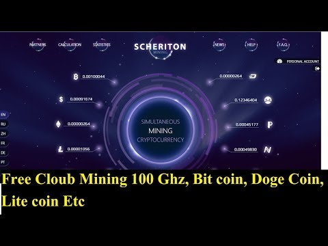 Free Cloud Mining 100ghz Scheriton.com  Free Mine Doge Coin, Lite Coin, Bit Coin, Monero, Ethereum