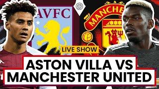 Aston Villa 1-3 Manchester United | LIVE Stream Watchalong
