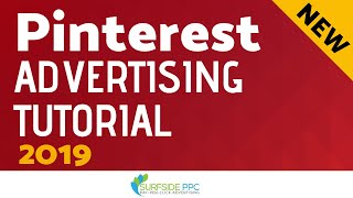 Pinterest Ads Tutorial 2019 - Pinterest Advertising Tutorial For Traffic Campaigns