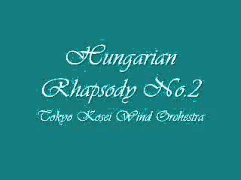Hungarian Rhapsody No 2.Tokyo Kosei Wind Orchestra.